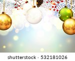 christmas. background with... | Shutterstock .eps vector #532181026