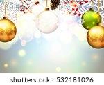 christmas. baubles. | Shutterstock .eps vector #532181026