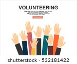 raised hands volunteering... | Shutterstock .eps vector #532181422