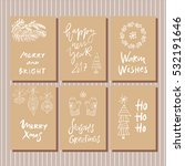 hand drawn christmas set cards... | Shutterstock .eps vector #532191646