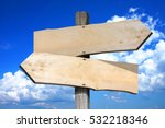 empty wooden signpost with two... | Shutterstock . vector #532218346