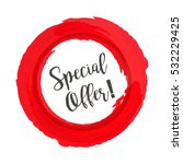 special offer grunge style red... | Shutterstock .eps vector #532229425