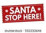 Santa Stop Here Grunge Rubber...