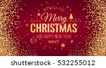 christmas and new year... | Shutterstock .eps vector #532255012