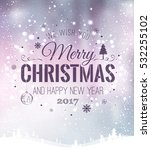 christmas and new year... | Shutterstock .eps vector #532255102