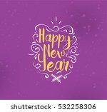 happy new year 2017 text design.... | Shutterstock .eps vector #532258306