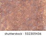 old metal iron rust texture | Shutterstock . vector #532305436