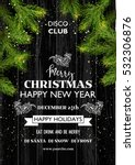 christmas party template... | Shutterstock .eps vector #532306876