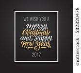 we wish you a merry christmas... | Shutterstock .eps vector #532320478