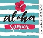 aloha lettering | Shutterstock .eps vector #532336645