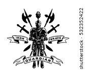 hand drawn knight in armor ... | Shutterstock .eps vector #532352422