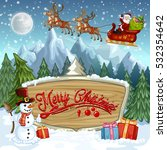 christmas banners with santa... | Shutterstock . vector #532354642