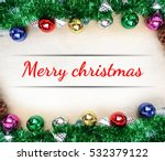 christmas background with... | Shutterstock . vector #532379122