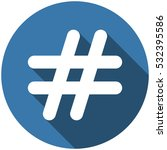hashtags icon vector flat... | Shutterstock .eps vector #532395586