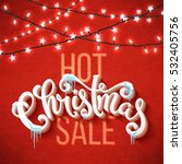 christmas sale poster with hand ... | Shutterstock .eps vector #532405756