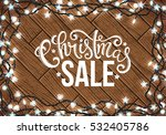 christmas sale poster with hand ... | Shutterstock .eps vector #532405786