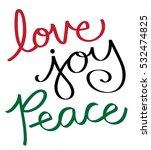 love joy peace | Shutterstock .eps vector #532474825