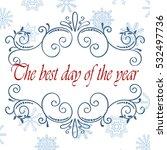 vector calligraphic vintage... | Shutterstock .eps vector #532497736