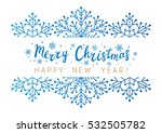 snowflakes border for your... | Shutterstock .eps vector #532505782