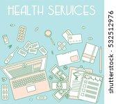 health services  online doctor... | Shutterstock .eps vector #532512976