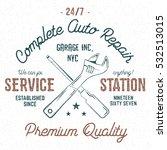 service station vintage label ... | Shutterstock . vector #532513015