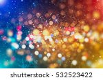 abstract blurred of blue and... | Shutterstock . vector #532523422
