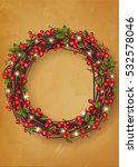 christmas wreath with red... | Shutterstock .eps vector #532578046