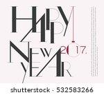 happy new 2017 year typographic ... | Shutterstock .eps vector #532583266