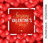 happy valentine's day. white...   Shutterstock .eps vector #532623466
