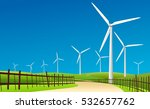 wind turbine landscape and blue ... | Shutterstock .eps vector #532657762