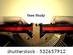 case study typed words on a... | Shutterstock . vector #532657912