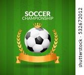 soccer championship emblem... | Shutterstock .eps vector #532672012