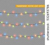 christmas lights isolated... | Shutterstock .eps vector #532693786