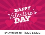 happy valentine's day vintage... | Shutterstock .eps vector #532713322