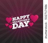 happy valentine's day vintage... | Shutterstock .eps vector #532717486