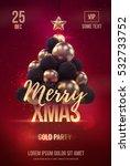 christmas poster or flyer... | Shutterstock .eps vector #532733752