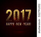 happy new year 2017 shiny... | Shutterstock .eps vector #532791352
