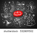 christmas chalked line art... | Shutterstock .eps vector #532809502