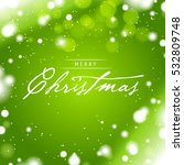 merry christmas greeting card... | Shutterstock .eps vector #532809748