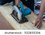Circular Saw.carpenter Using...