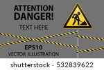 sign repair works and barrier... | Shutterstock .eps vector #532839622