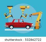 car assembly industrial robotic ... | Shutterstock .eps vector #532862722