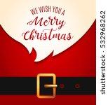 santa claus message banner. red ... | Shutterstock .eps vector #532968262