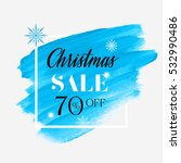 christmas sale 70  off sign... | Shutterstock .eps vector #532990486