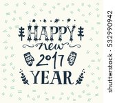 happy new year 2017 inscription ... | Shutterstock .eps vector #532990942