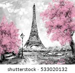 oil painting  paris. european... | Shutterstock . vector #533020132