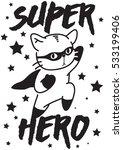 super hero vector cat | Shutterstock .eps vector #533199406