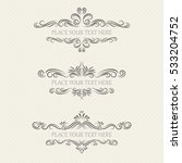 vector set of ornate frames | Shutterstock .eps vector #533204752