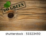wooden background with green... | Shutterstock . vector #53323450