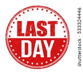 last day grunge rubber stamp on ... | Shutterstock .eps vector #533324446